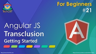AngularJs Tutorial: Transclusion (Getting Started)