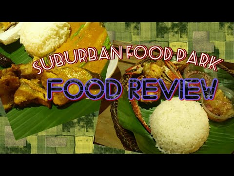 SUBURBAN FOOD PARK | BIÑAN, LAGUNA | FOOD REVIEW