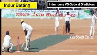 Indur Icons VS Gadwal Gladietors || Indur Batting - Cric Sports Online