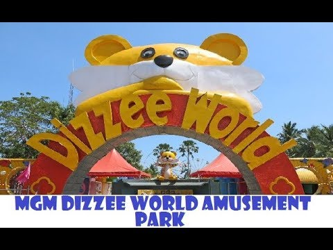 MGM Dizzee World Chennai Amusement Park