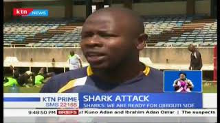 Kariaobangi Sharks warns Djibouti\'s side