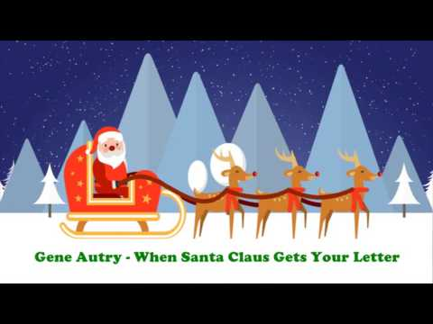 Gene Autry - When Santa Claus Gets Your Letter (Original Christmas Songs) Full Album mp3