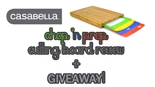 Casabella Chop 'n Prep Cutting Board Review + Giveaway!