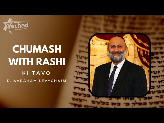Chumash with Rashi - Ki Tavo - R. Avraham Levychaim