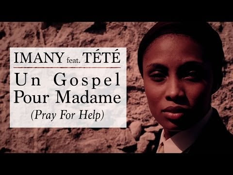 "preview Imany feat. Tété - ""Un Gospel Pour Madame"" from youtube"