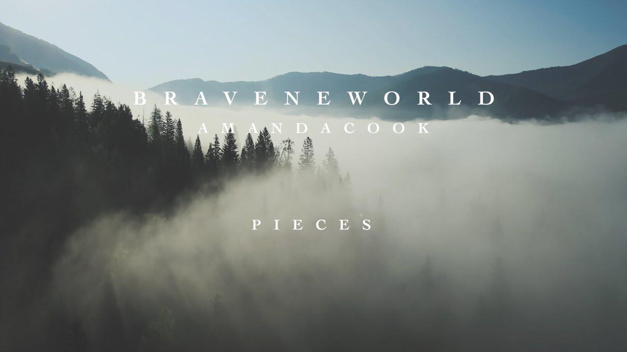 Pieces Official Lyric Video Amanda Cook Brave New
