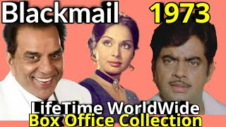 BLACKMAIL 1973 Bollywood Movie LifeTime WorldWide Box Office Collection Cast Rating