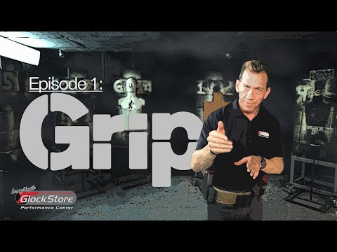Shoot Fast & Accurately - Ep. 1: The Grip