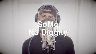 Смотреть клип Somo - No Diggity