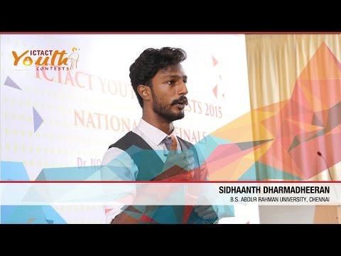 Sidhaanth DharmadheeranS Suriya | Regional Winner | National Pre-Finals | ICTACT Youth Contest 2015