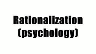 Rationalization (psychology)