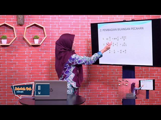 Sekolah Yuk SMP Kelas 7 Eps. 4 Bilangan (Perkalian & Pembagian Bilangan Pecahan ) - Matematika