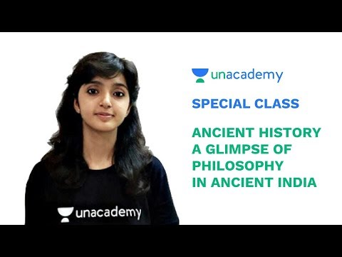 Special class - Ancient History - A Glimpse of Philosophy in Ancient India - Arti Chhawari
