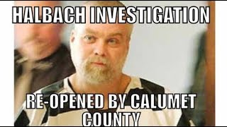 Steven Avery: Re Opening The Halbach Investigation Is Calumet County