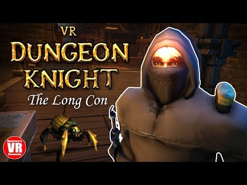 VR Dungeon Knight - The Long Con