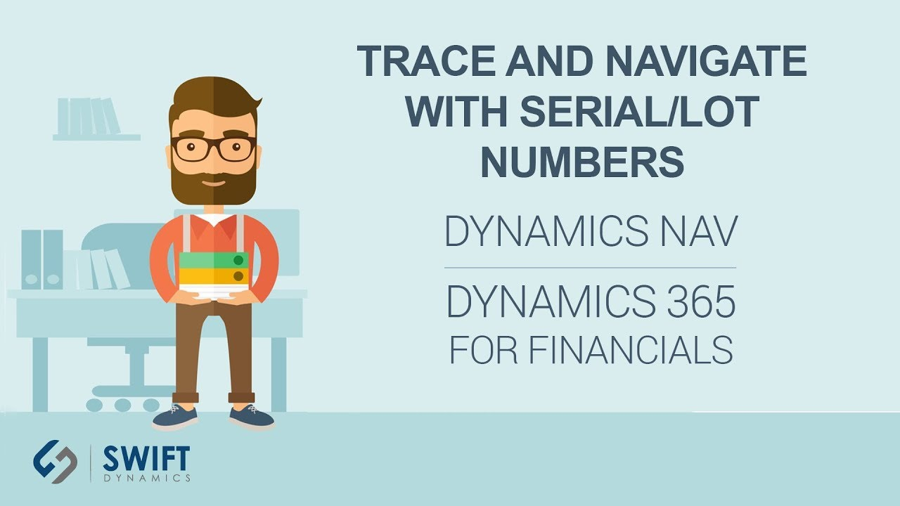 Trace and Navigate with Serial and Lot Numbers in NAV - YouTube