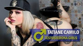 Testosterona Girl | Tatiane Camilo