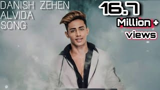 Danish Zehen Alvida Song | Bas Rona Mat | For All best friends