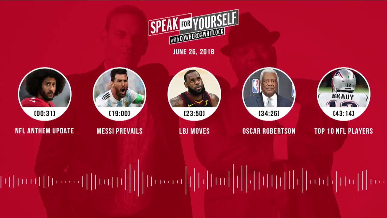 SPEAK FOR YOURSELF Audio Podcast (6.26.18) with Colin Cowherd, Jason Whitlock | SPEAK FOR YOURSELF