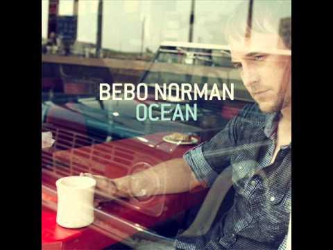 Bebo norman my eyes have seen holy lyrics