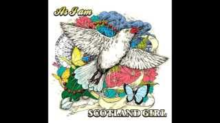 SCOTLAND GIRL   I'll be seeing you