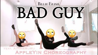 BAD GUY - Billie Eilish /APPLE YIN Choreography WITH ADAM,MUMU