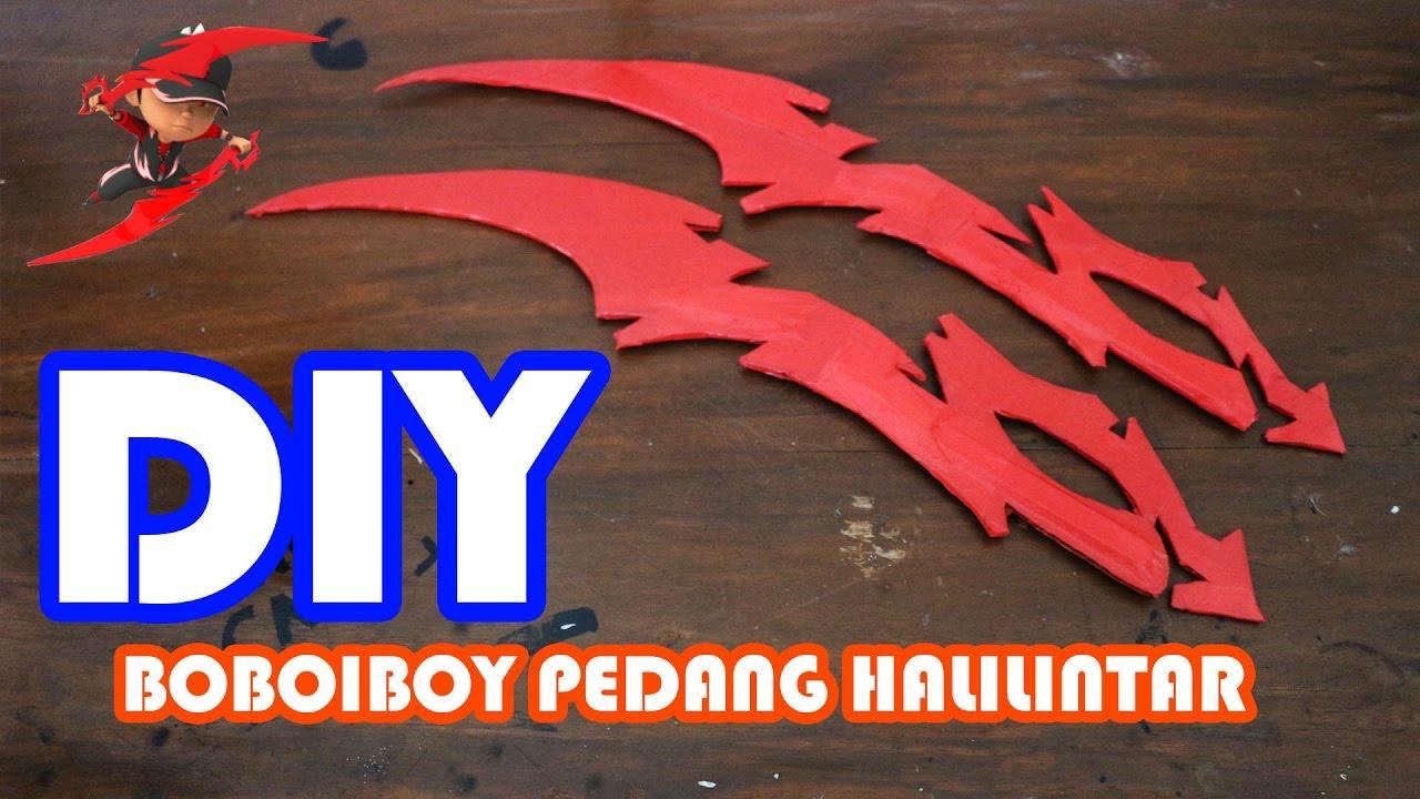 Cara Membuat Pedang Halilintar Boboiboy Diy Youtube