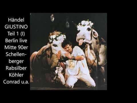 """Händel: """"Giustino"""" - Teil 1 (deutsch, 1995, Köhler, Schellenberger, Rabsilber)"""