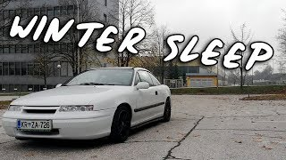 WHY MY CALIBRA SUCKS AS DAILY (WINTER SLEEP)