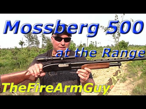 Mossberg 500 at the Range - TheFireArmGuy