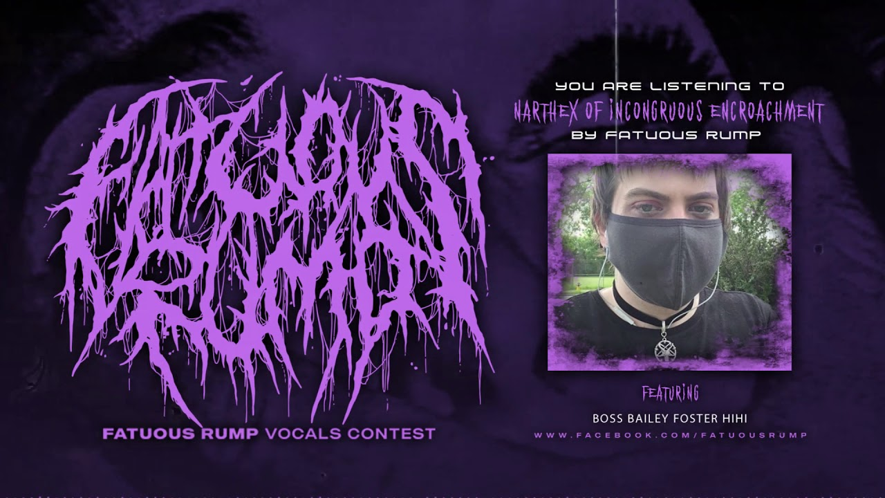 Fatuous Rump - Intro - Narthex of Incongruous Encroachment | Vocals Challenge | Bailey Foster
