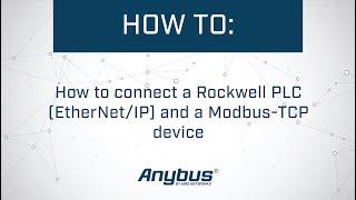 Як підключити Роквелла ПЛК (порт Ethernet/IP) і протокол Modbus-TCP з пристроєм