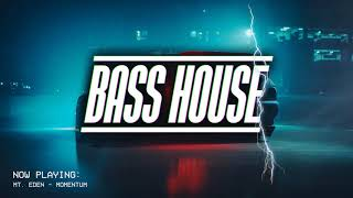 BASS HOUSE MIX 2019 #1