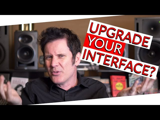 Does upgrading your interface improve sound quality?   FAQ Friday - Warren Huart: Produce Like A Pro