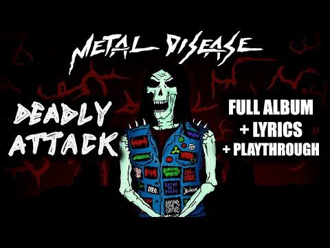 Metal Disease - Deadly Attack (2020) FULL ALBUM + Lyrics + Playthrough