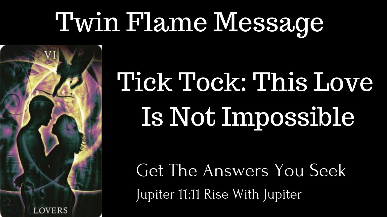 #TwinFlameReading Tick Tock: This Love Is Not Impossible #TwinFlameLove #DM  💕 #DF & #ChakraBalance
