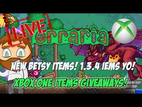 Terraria Xbox One Item Drop Off Giveaways - NEW BETSY ITEMS! 1.3.4!