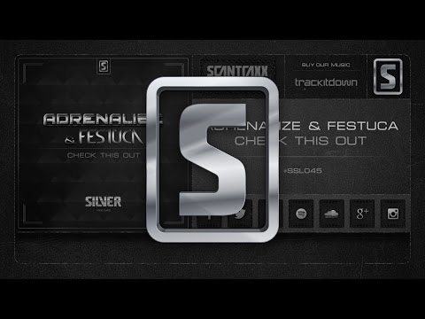 Adrenalize & Festuca - Check This Out (#SSL045 Preview)