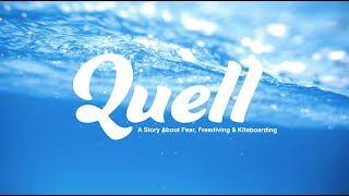Quell - A narrative about Kitesurfing & Freediving