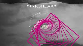 Baixar Alok & Harrison - Tell Me Why (Official Visualizer)