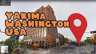 Take a walk through Yakima Washington