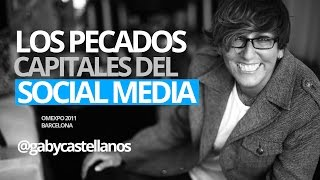 Gaby Castellanos: Los grandes errores del Social Media y el Marketing Digital