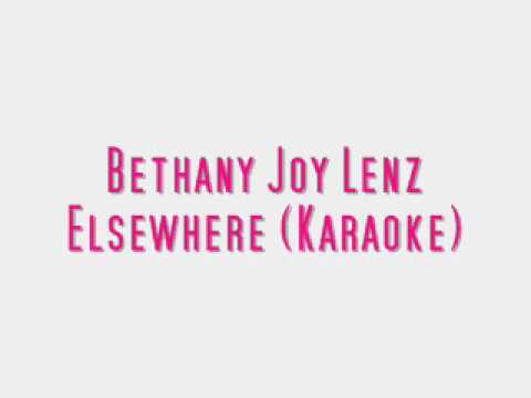 Bethany Joy Lenz - Elsewhere karaoke