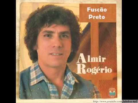 Almir Rogério - Fuscão Preto