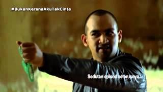 Video Bukan Kerana Aku Tak Cinta - Sedutan Episod 14 download MP3, 3GP, MP4, WEBM, AVI, FLV Juni 2018