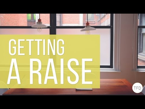How To Get A Raise | The Financial Diet