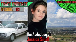 121 - The Abduction of Jessica Small