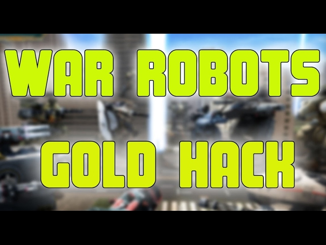 War Robots Hack iOS Android - Walking War Robots Free Gold & Silver 2017