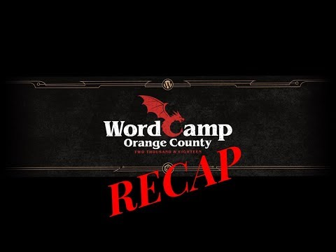 EP277 - WordCamp Orange County 2018 Recap - WPwatercooler