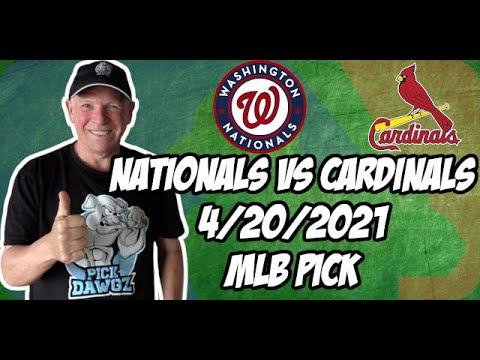 Washington Nationals vs St  Louis Cardinals 4/20/21 MLB Pick and Prediction MLB Tips Betting Pick